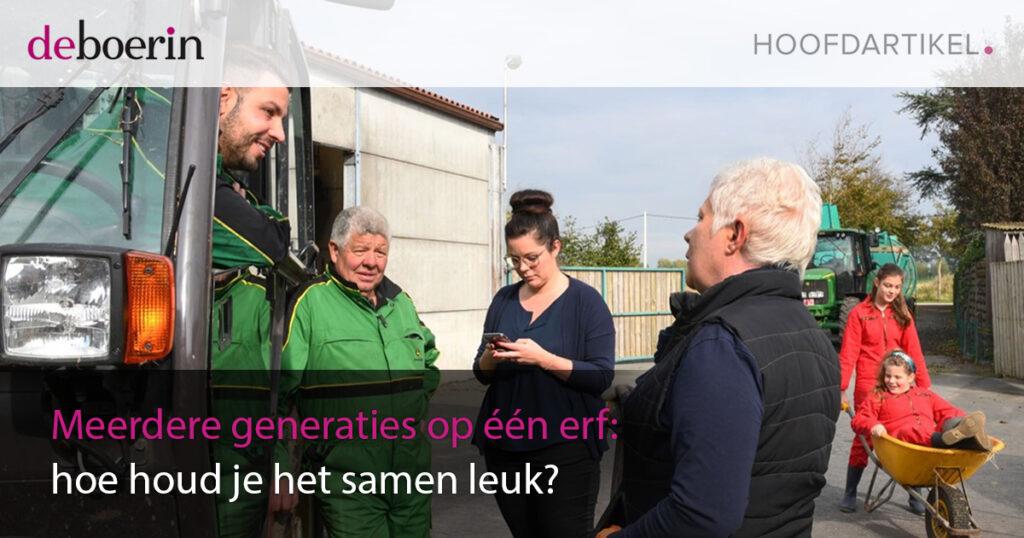 Vakblad de Boerin: Meerdere generaties op één erf: hoe houd je het samen leuk?