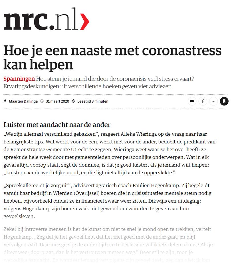 In het Dagblad NRC draagt agricoach Paulien bij aan tips voor omstanders van mensen die zich zorgen maken over de Corona